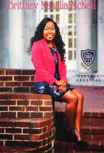 Congratulations Brittany McNeil, 2016 University of Central Arkansas graduate achieving a Bachelor of Science in Family and Consumer Science. A 2005 participant in the Miss Teen Promise Female Preparatory & Scholarship program! We are proud to salute this high achiever!